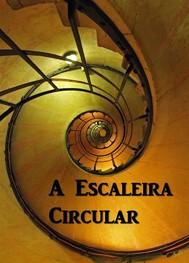 A Escaleira Circular - copertina