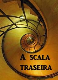 A Scala Traseira - copertina