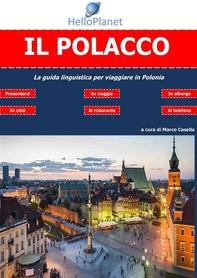 Il Polacco - La guida linguistica per viaggiare in Polonia - Librerie.coop
