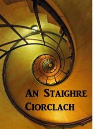 An Staighre Ciorclach - copertina
