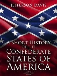 A Short History of the Confederate States of America - Librerie.coop