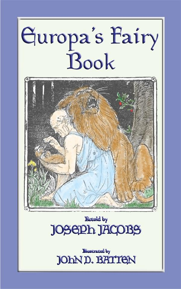 EUROPA'S FAIRY BOOK - 25 Popular European Fairy Tales