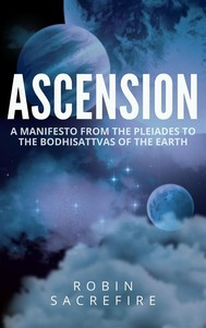 Ascension: A Manifesto from the Pleiades to the Bodhisattvas of the Earth - copertina
