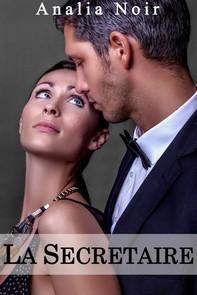 La Secrétaire: Un Supérieur Dangereusement Sexy (Vol. 3) - Librerie.coop