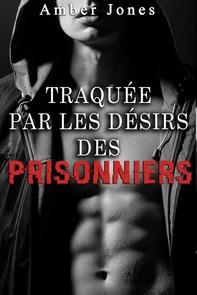 Traquée par les Désirs des Prisonniers - Librerie.coop
