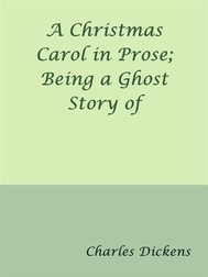 A Christmas Carol in Prose; Being a Ghost Story of Christmas - copertina