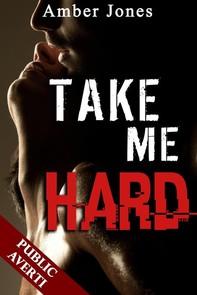Take Me Hard - Librerie.coop