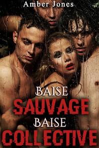 Baise Sauvage, Baise Collective (Nouvelle) - Librerie.coop