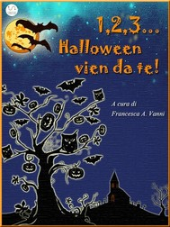 1 2 3 Halloween vien da te - copertina