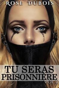 TU SERAS PRISONNIÈRE: Sacrifices et Perversions Vol. 2 - Librerie.coop
