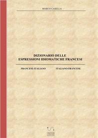 Dizionario delle espressioni idiomatiche francesi - Librerie.coop