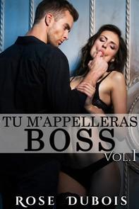 TU M'APPELLERAS BOSS Vol. 1 - Librerie.coop