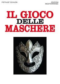 Il gioco delle maschere - Librerie.coop
