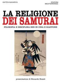 La religione dei Samurai - Librerie.coop