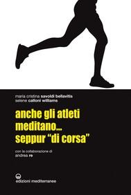 """Anche gli atleti meditano... seppur """"di corsa"""" - copertina"""