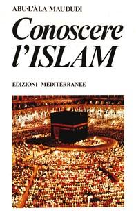 Conoscere l'Islam - Librerie.coop