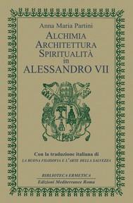 Alchimia, architettura, spiritualità in Alessandro VII - copertina