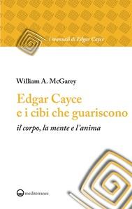 Edgar Cayce e i cibi che guariscono - copertina