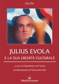 Julius Evola e la sua eredità culturale - Librerie.coop