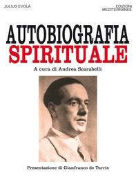 Autobiografia spirituale - Librerie.coop