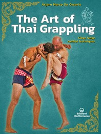The Art of Thai Grappling - Librerie.coop