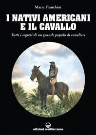 I nativi americani e il cavallo - Librerie.coop