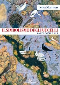 Il simbolismo degli uccelli - Librerie.coop
