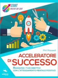 Acceleratore di successo - copertina