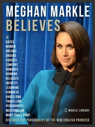 Meghan Markle Believes - Meghan Quotes And Believes - Librerie.coop