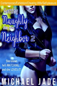 Getting Naughty for the Neighbor 2 - copertina
