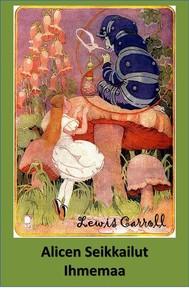 Alicen Seikkailut Ihmemaa - copertina