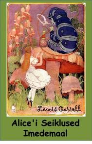 Alice'i Seiklused Imedemaal - copertina