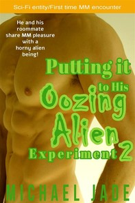 Putting it to His Oozing Alien Experiment 2 - Librerie.coop