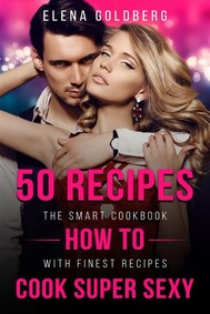 50 Recipes How to Cook Super Sexy - copertina