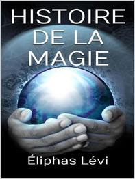 Histoire de la magie - Librerie.coop
