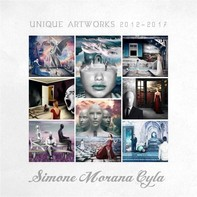 Unique Artworks 2012-2017 | Simone Morana Cyla - Librerie.coop