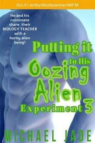 Putting it to His Oozing Alien Experiment 3 - Librerie.coop