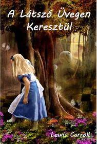 A Látszó Üvegen Keresztül - copertina