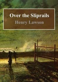 Over the Sliprails - Librerie.coop