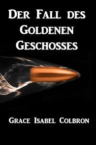 Der Fall des Goldenen Geschosses - copertina