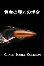 黄金の弾丸の場合 - copertina