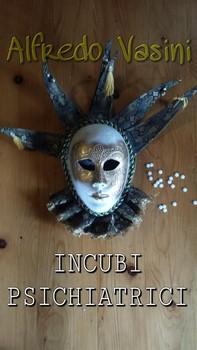 Incubi Psichiatrici - Librerie.coop