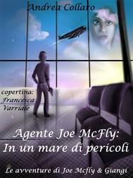 2. Agente Joe McFly: In un mare di pericoli - copertina