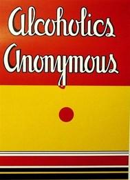 Alcoholics Anonymous - copertina