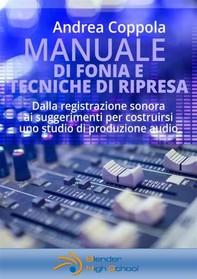 Manuale di Fonia e Tecniche di Ripresa - Librerie.coop
