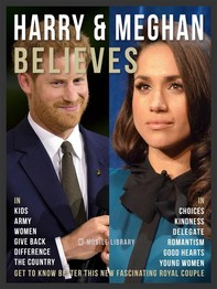 Harry & Meghan Believes - Prince Harry and Meghan Quotes - Librerie.coop