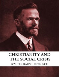 Christianity and the Social Crisis - Librerie.coop