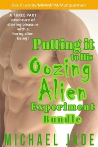 Putting it to His Oozing Alien Experiment Bundle - Librerie.coop