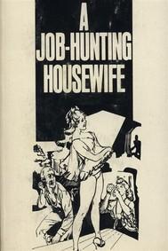 A Job Hunting Housewife - Erotic Novel - copertina