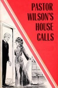 Pastor Wilson's House Calls - Erotic Novel - Librerie.coop
